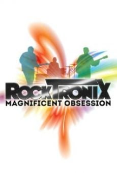 Película: The RockTronix - Magnificent Obsession