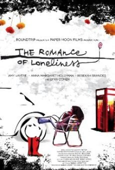 Ver película The Romance of Loneliness
