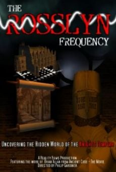 Ver película The Rosslyn Frequency: Uncovering the Hidden World of the Knights Templar