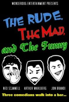 Ver película The Rude, the Mad, and the Funny