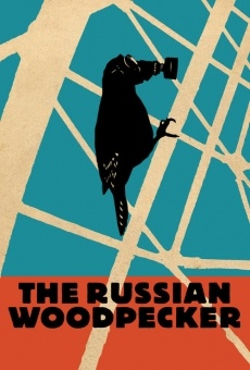 The Russian Woodpecker online free