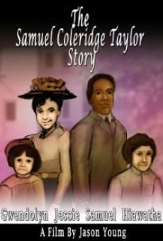 The Samuel Coleridge-Taylor Story online free