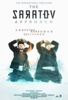 Watch The Saratov Approach online stream