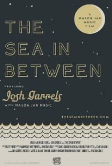 The Sea in Between on-line gratuito