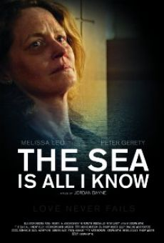 The Sea Is All I Know online free