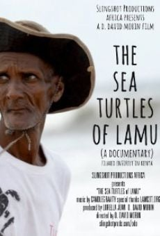 The Sea Turtles of Lamu online free