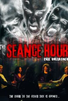 The Seance Hour: Evil Unleashed on-line gratuito