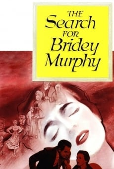 The Search for Bridey Murphy on-line gratuito