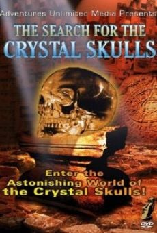 Película: The Search for the Crystal Skulls