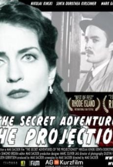 The Secret Adventures of the Projectionist online free
