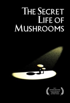 The Secret Life of Mushrooms on-line gratuito