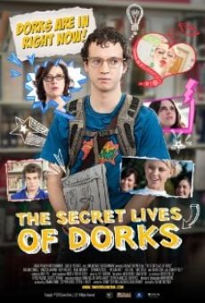 Watch The Secret Lives of Dorks online stream