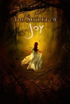 The Secret of Joy on-line gratuito