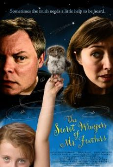 The Secret Whispers of Mr. Feathers on-line gratuito