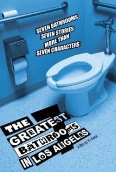Ver película The Seven Greatest Bathrooms in Los Angeles