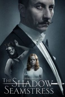 Watch The Shadow Seamstress online stream