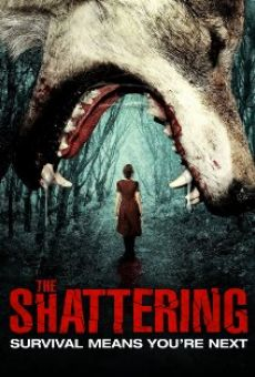 The Shattering on-line gratuito