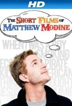 The Short Films of Matthew Modine online streaming