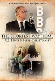 Película: The Shortest Way Home: C.S. Lewis and Mere Christianity