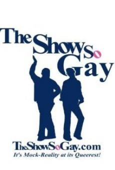 Watch The Show So Gay online stream