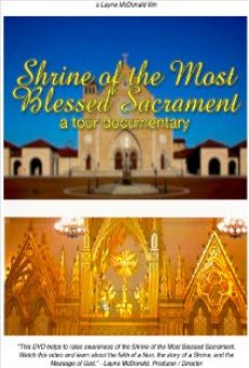 Ver película The Shrine of the Most Blessed Sacrament