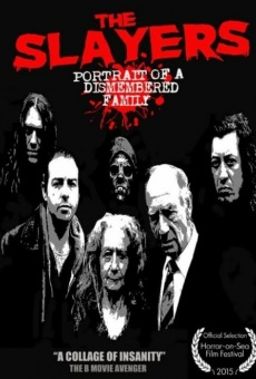 Ver película The Slayers: Portrait of a Dismembered Family