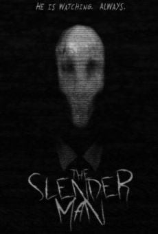 The SlenderMan (The Slender Man Movie) online