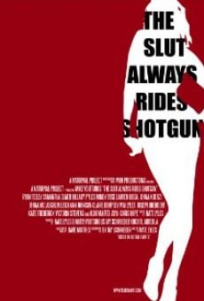 Película: The Slut Always Rides Shotgun