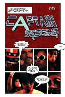 The Sobering Adventures of Captain Awesome!