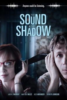 Ver película The Sound and the Shadow