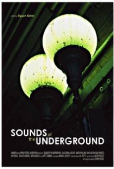Película: The Sounds of the Underground
