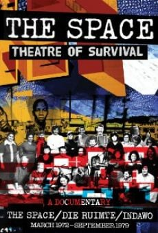 Ver película The Space: Theatre of Survival
