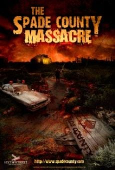 Watch The Spade County Massacre online stream