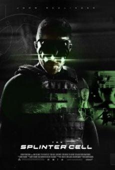 Watch The Splinter Cell online stream