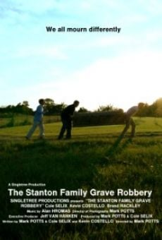 The Stanton Family Grave Robbery online