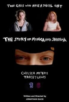 Ver película The Story of Monica and Sabrina