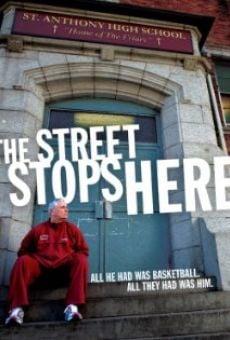 Ver película The Street Stops Here