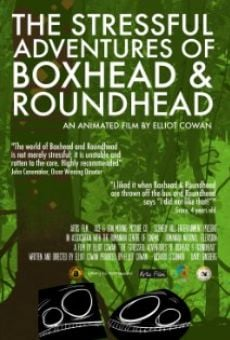 Película: The Stressful Adventures of Boxhead & Roundhead