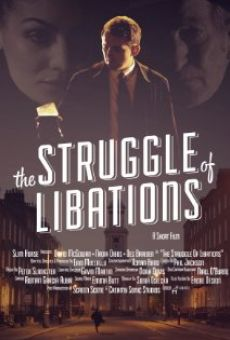 Ver película The Struggle of Libations