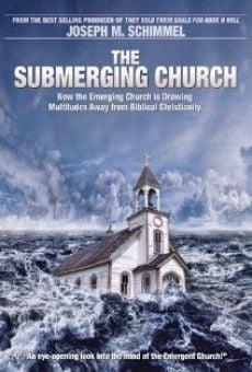 Watch The Submerging Church online stream