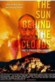The Sun Behind the Clouds: Tibet's Struggle for Freedom on-line gratuito