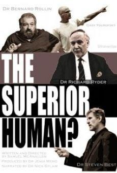 Watch The Superior Human? online stream