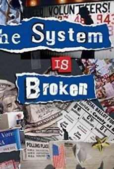 The System Is Broken online
