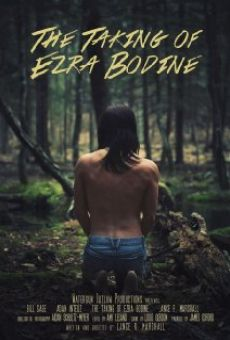 Ver película The Taking of Ezra Bodine