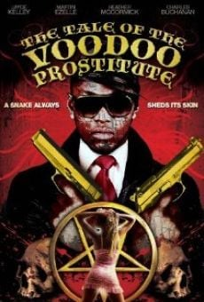 The Tale of the Voodoo Prostitute online free