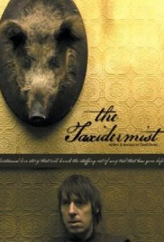 The Taxidermist online free