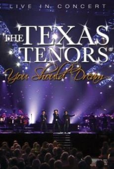 Ver película The Texas Tenors: You Should Dream