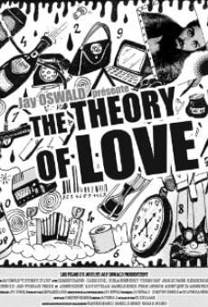 The Theory of Love on-line gratuito