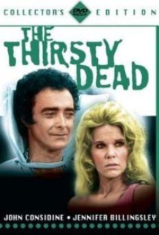 The Thirsty Dead gratis