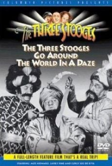 Ver película The Three Stooges Go Around the World in a Daze